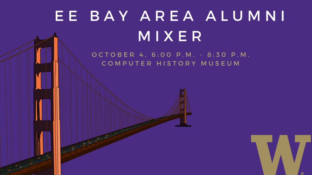 2018 Bay Area Alumni Mixer | UW Department of Electrical