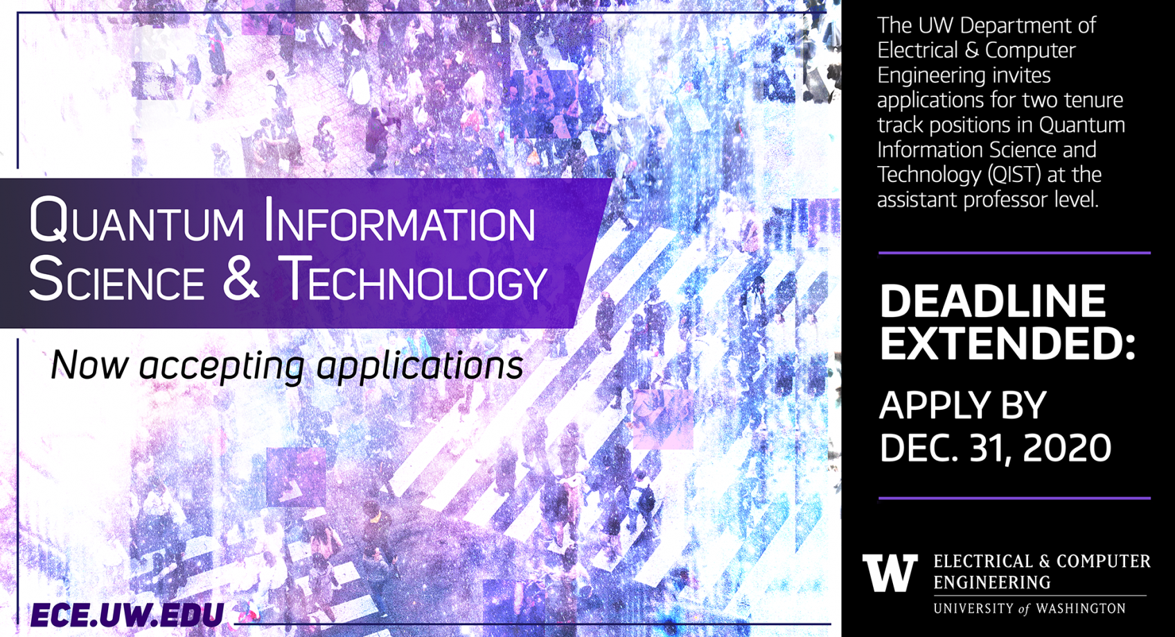 UW ECE seeks outstanding faculty candidates in quantum information science & technology (UPDATE: Deadline extended to December 31, 2020) Banner